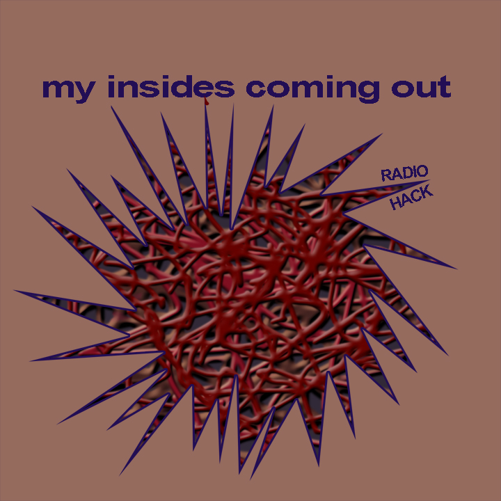 RH_my insides coming out